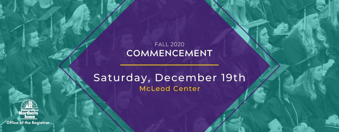 Fall 2020 Commencement; Saturday, December 19