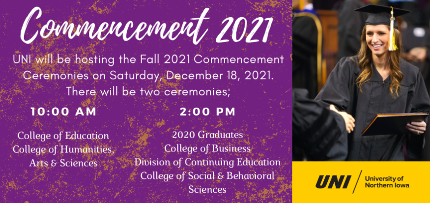 Fall 2021 Commencement Ceremonies at 10:00am and 2:00pm